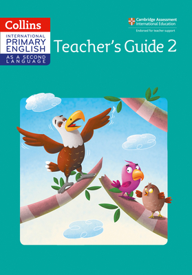 Cambridge Primary English as a Second Language Teacher Guide: Stage 2