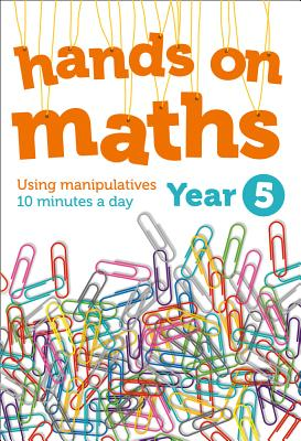 Year 5 Hands-On Maths: Using Manipulatives 10 Minutes a Day