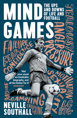 Mind Games: The Ups and Downs of Life and Football