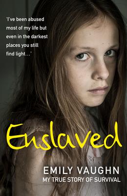 Enslaved: My True Story of Survival