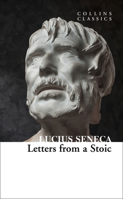 Letters from a Stoic (Collins Classics)