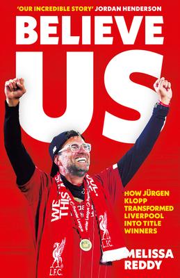 Believe Us: How J�rgen Klopp Transformed Liverpool Into Title Winners