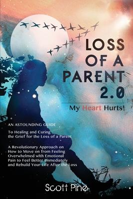 Loss of a Parent 2.0