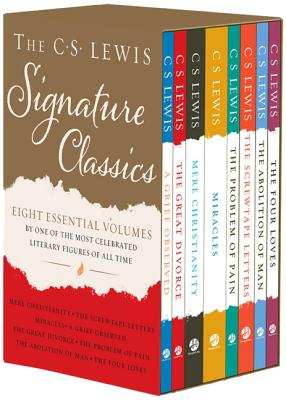 The C. S. Lewis Signature Classics (8-Volume Box Set): An Anthology of 8 C. S. Lewis Titles: Mere Christianity, the Screwtape Letters, Miracles, the Great Divorce, the Problem of Pain, a Grief Observed, the Abolition of Man, and the Four Loves
