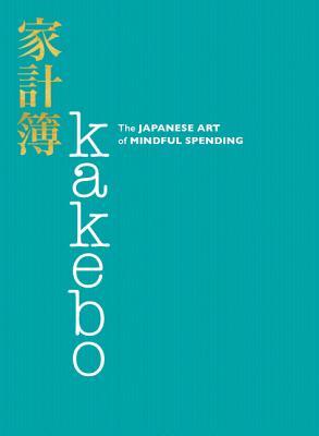 Kakebo: The Japanese Art of Mindful Spending