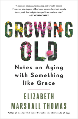 Growing Old: Notes on Aging with Something Like Grace