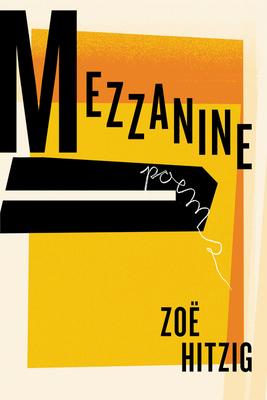 Mezzanine: Poems