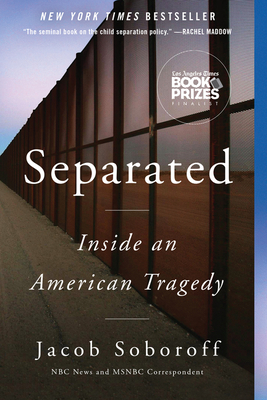 Separated: Inside an American Tragedy