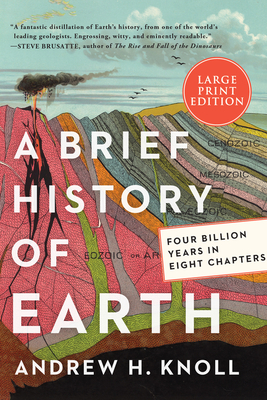 A Brief History of Earth: Four Billion Years in Eight Chapters