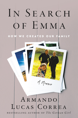 In Search of Emma: How We Created Our Family