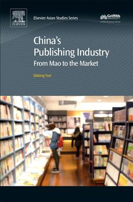 China's Publishing Industry: From Mao to the Market