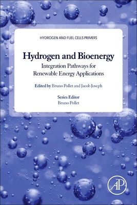 Hydrogen, Biomass and Bioenergy: Integration Pathways for Renewable Energy Applications