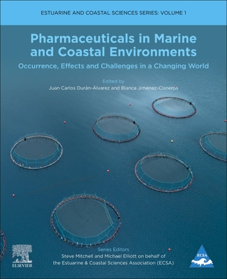 Pharmaceuticals in Marine and Coastal Environments, 1: Occurrence, Effects, and Challenges in a Changing World