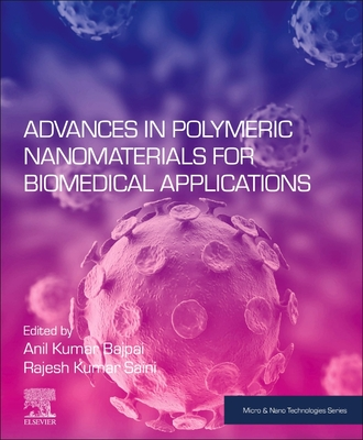Advances in Polymeric Nanomaterials for Biomedical Applications