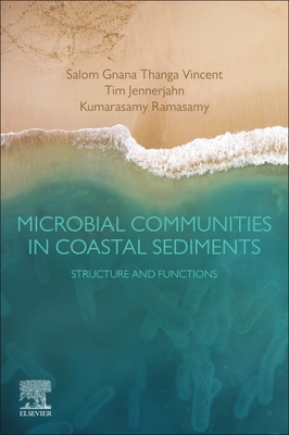 Microbial Communities in Coastal Sediments: Structure and Functions