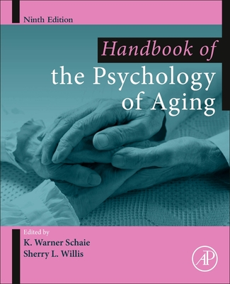 Handbook of the Psychology of Aging