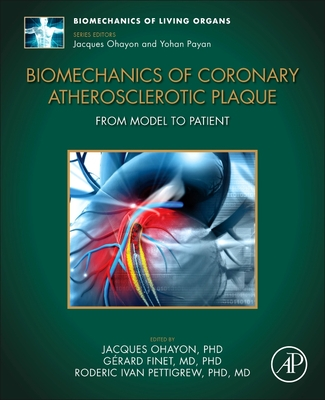 Biomechanics of Coronary Atherosclerotic Plaque: From Model to Patient
