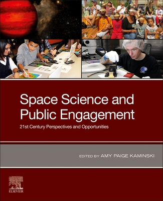 Space Science and Public Engagement: 21st Century Perspectives and Opportunities