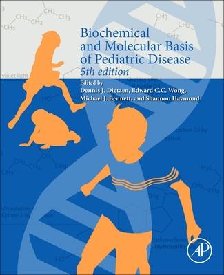 Biochemical and Molecular Basis of Pediatric Disease