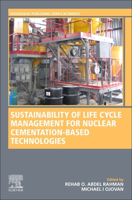 Sustainability of Life Cycle Management for Nuclear Cementation-Based Technologies