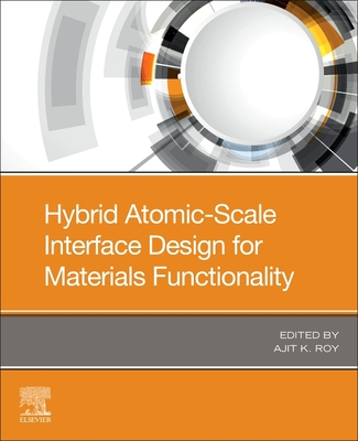 Hybrid Atomic-Scale Interface Design for Materials Functionality