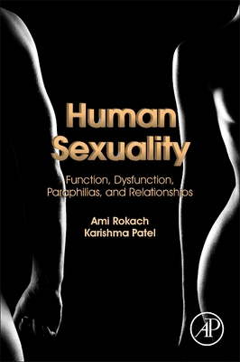 Human Sexuality: Function, Dysfunction, Paraphilias, and Relationships