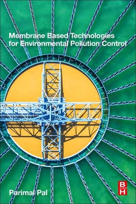 Membrane-Based Technologies for Environmental Pollution Control