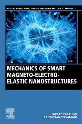 Mechanics of Smart Magneto-Electro-Elastic Nanostructures