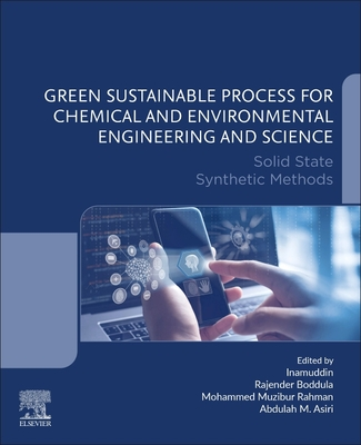Green Sustainable Process for Chemical and Environmental Engineering and Science: Solid State Synthetic Methods