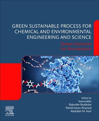 Green Sustainable Process for Chemical and Environmental Engineering and Science: Green Solvents for Biocatalysis