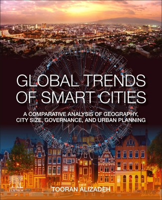 Global Trends of Smart Cities: A Comparative Analysis of Geography, City Size, Governance, and Urban Planning