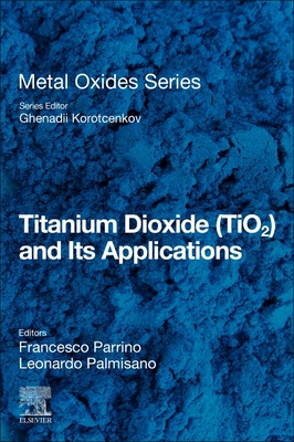 Titanium Dioxide (Tio2) and Its Applications