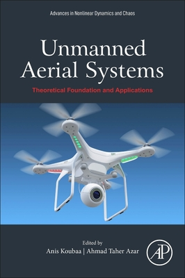 Unmanned Aerial Systems: Theoretical Foundation and Applications