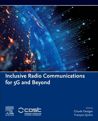 Inclusive Radio Communications for 5g and Beyond