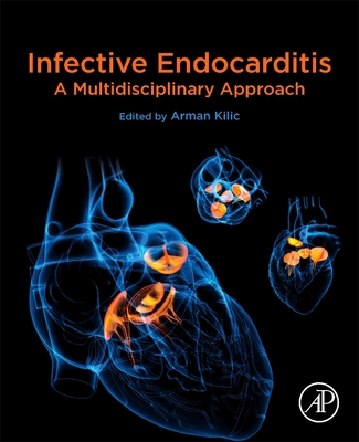 Infective Endocarditis: A Multidisciplinary Approach