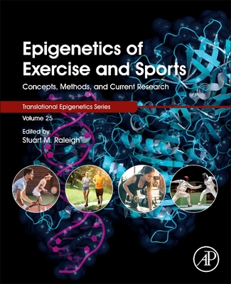 Epigenetics of Exercise and Sports, 25: Concepts, Methods, and Current Research