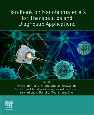 Handbook on Nanobiomaterials for Therapeutics and Diagnostic Applications