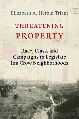 Threatening Property