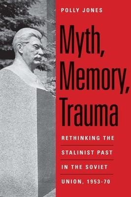 Myth, Memory, Trauma