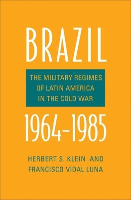 Brazil, 1964-1985