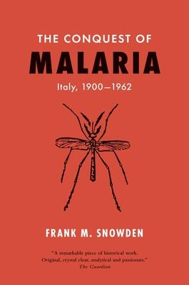 The Conquest of Malaria