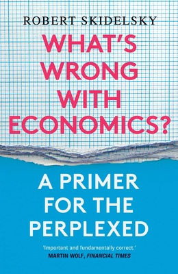 What's Wrong with Economics?