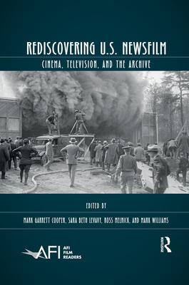 Rediscovering U.S. Newsfilm