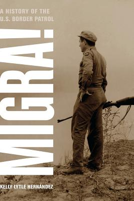 Migra!, 29: A History of the U.S. Border Patrol