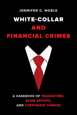White-Collar and Financial Crimes
