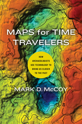 Maps for Time Travelers