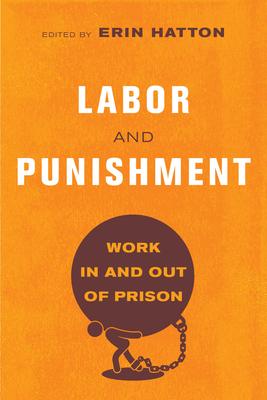 Labor and Punishment