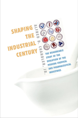 Shaping the Industrial Century