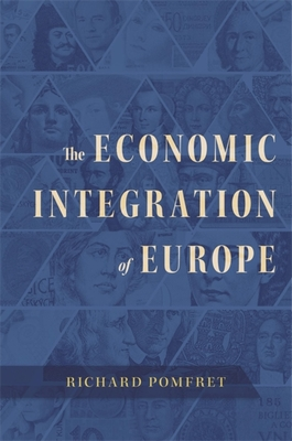 The Economic Integration of Europe