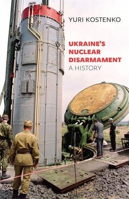 Ukraine's Nuclear Disarmament